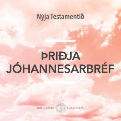 Þriðja Jóhannesarbréf - hljóðbók